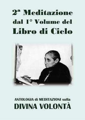 2ª Meditazione dal 1° Volume del Libro di Cielo [Antologia di Meditazioni sulla Divina Volontà]
