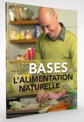 « Les bases de l'alimentation naturelle. » Dirk Baelus. Traduction : Sébastien Renard. Innerme.