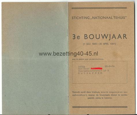NSB Stichting Nationaal Tehuis 3e bouwjaar 1940 - 1941. Brochure met opbouwkaart staat op naam van persoon uit Rotterdam.