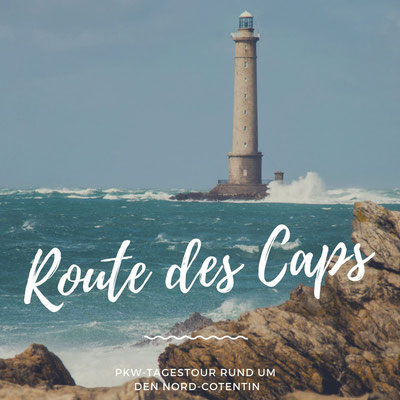 Route des Caps – Tagestour um den Nord-Cotentin