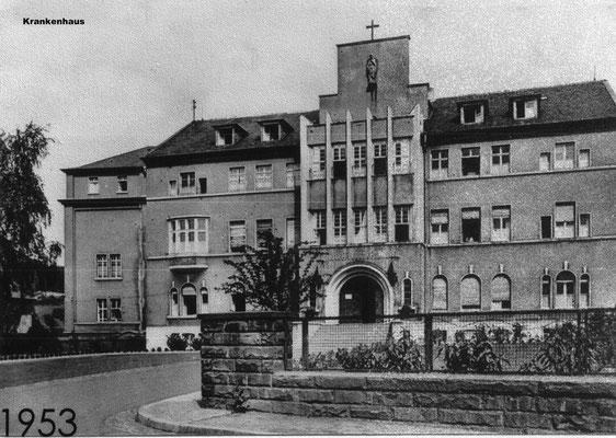 "Krankenhaus St. Josef ""Kloster"" in Dudweiler 1953"