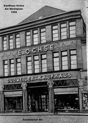 Markt Dudweiler 1950, Kaufhaus E. Ochse