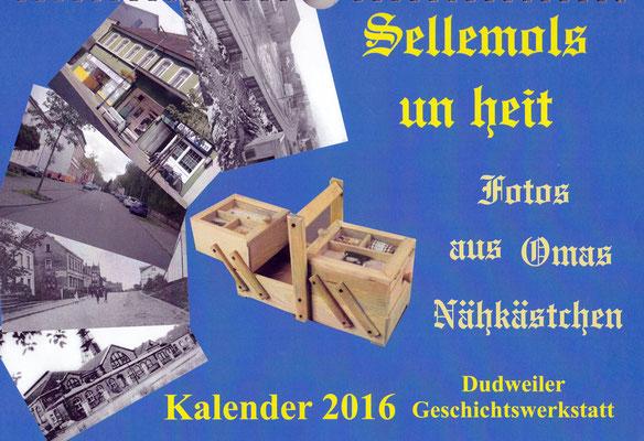 kalender 2016 dudweiler geschichtswerkstatt