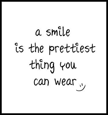 a smile is the prettiest thing you can wear premium poster - typografie - quotes - motivation - postiv - wandbild