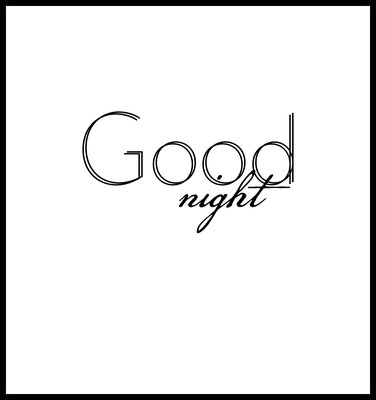 - good night premium poster -typografie -art -dekoration -bilderrahmen - 30x30cm - bild - quotes - spruch
