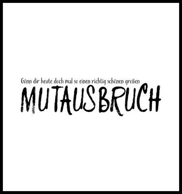 mutausbruch premium poster - typografie - motivation - inneneinrichtung