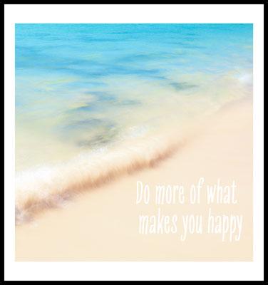 more happy premium poster - natur fotografie - wellen - strand - blau - typografie - inspiration - motivation