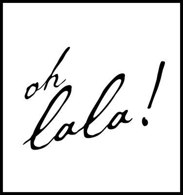 oh lala premium poster - typografie - sw - 4onepictures - wandbild - 4onepictures