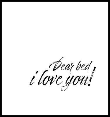dear bed i love you premium poster - 4onepictures - schlafzimmer - liebe - wandbild - typografie