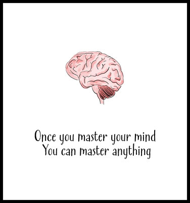 once you master your mind you can master anything premium poster - typografie - motivation