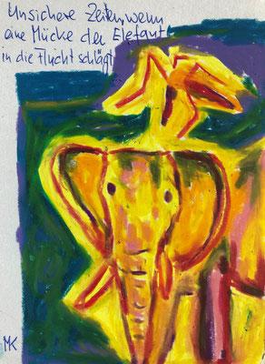 Unsichere Zeiten, wenn eine Mücke den Elefanten in die Flucht schlägt