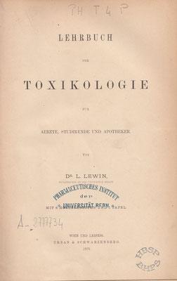 L. Lewin: Toxikologie (Sammlung Historische Bibliothek der Schweizer Pharmazie).