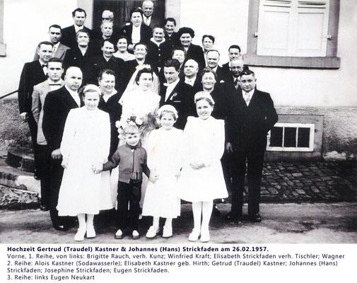 Hochzeit Tochter Getrud (Trudel) Kastner, 1957 mit Hans Strickfaden. Familie Kastner und Strickfaden.