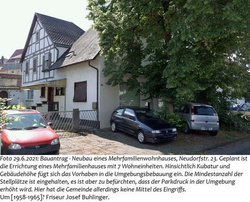 Neudorfstr. 23, Foto 29.6.2021