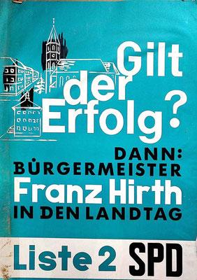 Franz Hirth für den Landtag
