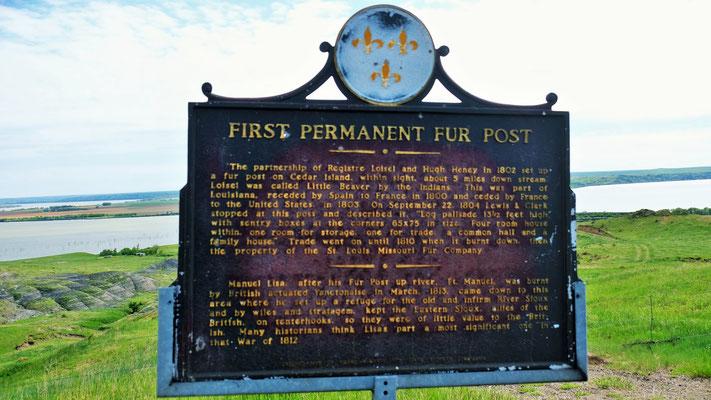 Der erste permanente Posten am Missouri River.