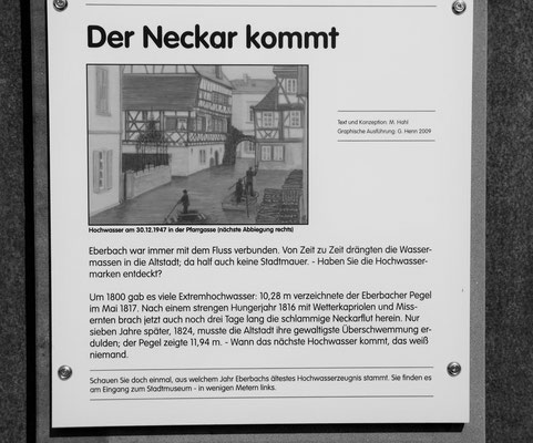 Laut Tafel gab es  schon zu früheren Zeiten gab es Uebereschwemmungen am Neckar