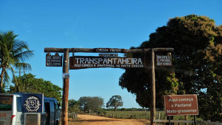 Das Tor rein ins nördliche Pantanal