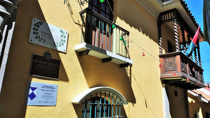 Hier in diesem Haus wurde Jahre vor der Unabhängigkeit von Bolivien eine Revolution geplant, die scheiterte