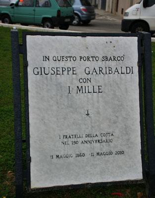 In Marsala hat Garibaldi mit seinen Tausend angelegt.