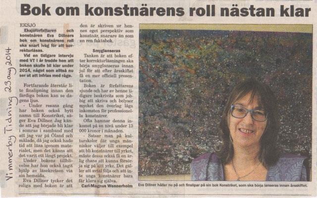 Bok om konstnärens roll nästan klar Vimmerby Tidning 8/23/2014