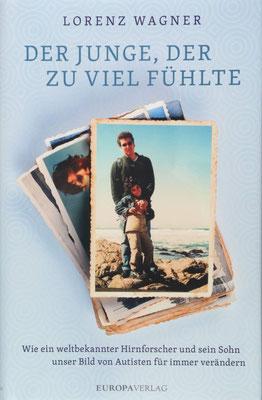 Der Junge der zu viel fühlte– Author Lorenz Wagner