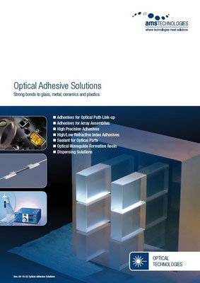 Optical Adhesive Solutions – Strong bonds to glass, metal, ceramics and plastics