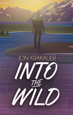 """2020 - Coverdesign zu """"Inte the wild"""" von Jon Krakauer"""