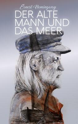 """2020 - Coverdesign zu """"Der alte Mann und das Meer"""" von Ernest Hemingway"""