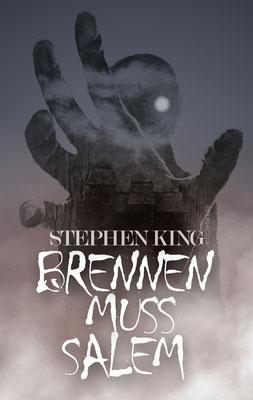 """2020 - Coverdesign zu """"Brennen muss Salem"""" von Stephen King"""