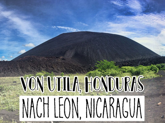Von Utila, Honduras nach Leon, Nicaragua