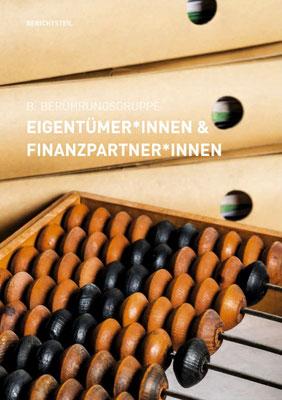 B: Berührungsgruppe EIGENTÜMER + FINANZPARTNER