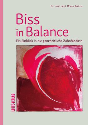 BISS IN BALANCE von Dr. Rhena Butros, Lotte-Verlag
