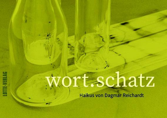 WORT.SCHATZ von Dagmar Reichardt, Lotte-Verlag