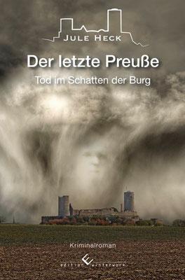 6.  - LEBENDIG BEGRABEN - Tod im Schatten der Burg von Autorin Jule Heck