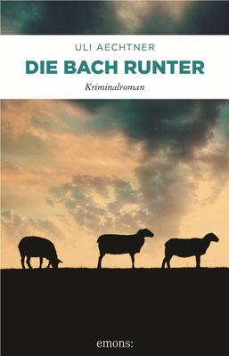 """Cover """"Die Bach runter"""" von Uli Aechtner, emons: Verlag"""