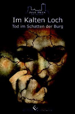 4.  - TÖDLICHER DUFT - Tod im Schatten der Burg von Autorin Jule Heck