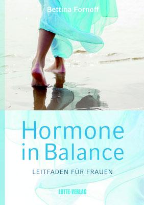 HORMONE IN BALANCE von Bettina Fornoff, Lotte-Verlag