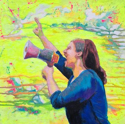 Shout out 50 x 50 auf Leinwand Ölfarbe auf Acryl