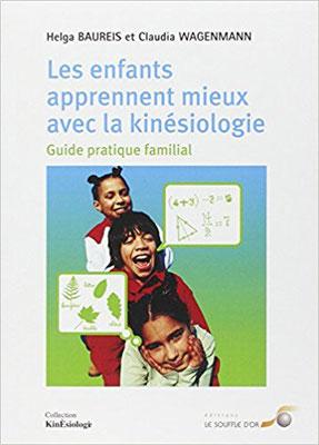 https://www.amazon.fr/enfants-apprennent-mieux-avec-kin%C3%A9siologie/dp/2840582953/ref=sr_1_1?s=books&ie=UTF8&qid=1509813717&sr=1-1&keywords=les+enfants+apprennent+mieux+avec+la+kin%C3%A9siologie