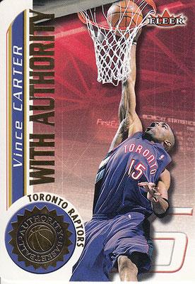 2000-01 Fleer Authority With Authority #WA15 Vince Carter