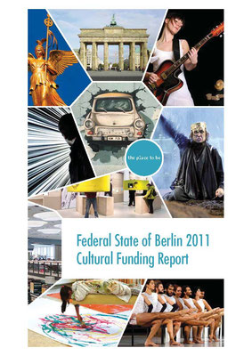 Federal State of Berlin — Cultural Funding Report 2011