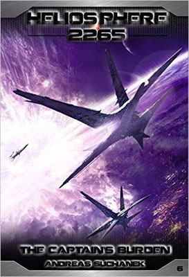 Heliosphere 2265: The Captain's Burden (by Andreas Suchanek)