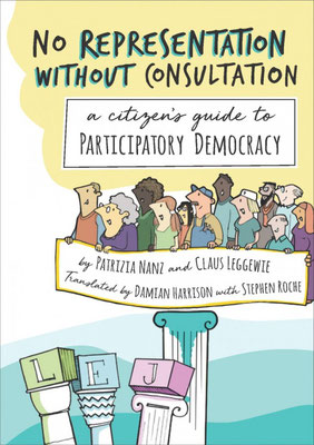 No Representation Without Consultation, Patrizia Nanz & Claus Leggewie