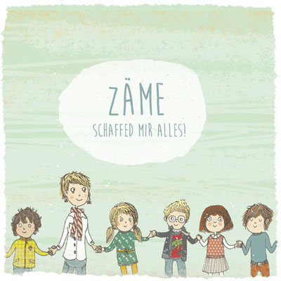 Illustration: Zäme schaffes mir Alles!