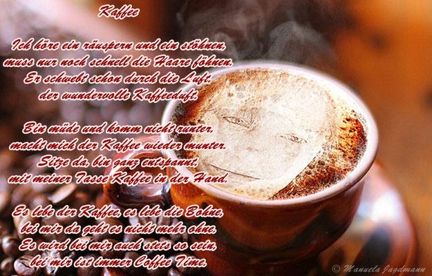 Der Kaffee, wer brauch ihn nicht?
