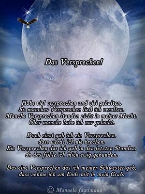 Ein Versprechen das ich meiner Schwester Monika 2010 am Sterbebett gab.
