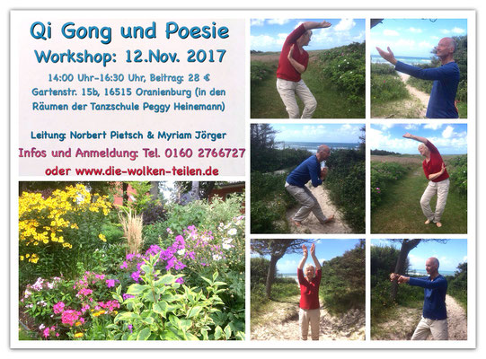 Workshop Qi Gong und Poesie am 12.11.2017 in Oranienburg bei Berlin mit Norbert Pietsch und Myriam Jörger und Gedichten von Marion Poschmann sowie Thich Nhat Hanh