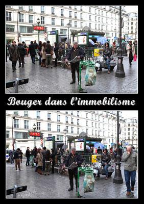"""""""Bouger dans l'immobilisme"""" Paris (Avril 2012)"""