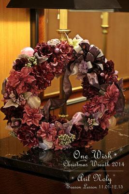 One Wish Christmas Wreath2014 ーアーティフィシャルフラワーのクリスマスリースレッスンアレンジーーー